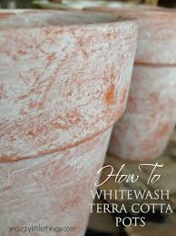 How To White Wash How To Whitewash Your Pots Planters Snazzy Little Things