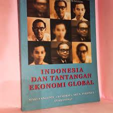 Pasalnya, bank dunia dan dana moneter internasional. Jual Indonesia Dan Tantangan Ekonomi Global Jakarta Timur Toko Buku Ronald Tokopedia