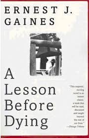 A Lesson Before Dying | Novelguide