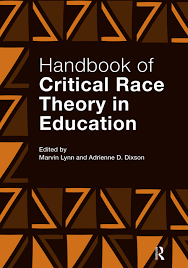 Handbook of Critical Race Theory in ...