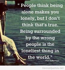 The Best Thing About Being Alone Quotes