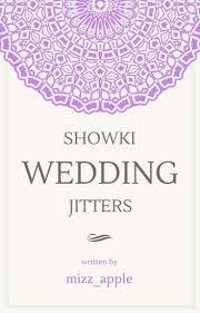 wedding jitters [ showki] kihyunwoo wattpad Wedding Jitters wedding jitters [ showki] wedding jitters poem