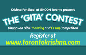 the gita contest the toronto hare krishna temple  the gita contest 2016 bhagavad gita chanting and essay writing competitions