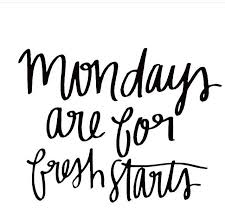 Mondays Are For Fresh Starts Positivity Inspiration Pinterest Delectable Fresh Start Quotes