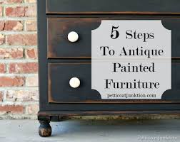 Steps To Antique Painted Furniture Petticoat Junktion