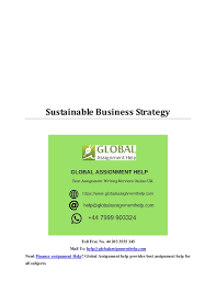 sustainable business strategy sample by global assignment help 44 203 3555 345 mail us help globalassignmenthelp com