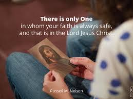 Lds Quotes On Faith Stunning Faith In Jesus Christ