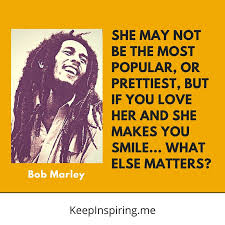Bob Marley Quotes About Love Enchanting 48 Bob Marley Quotes On Life Love And Happiness