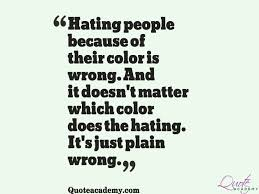 Quotes On Racism Inspiration 48 Racism Quotes And Quotations About Racism Golfian