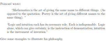 Quotation Poetry Solved Poincare Wrote Mathematics Is The Art Of Giving T
