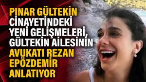Pınar Gültekin cinayetindeki yeni gelişmeleri, Gültekin ailesinin avukatı  Rezan Epözdemir anlatıyor - YouTube