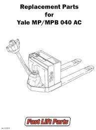 electric lift truck parts buy online fast lift parts yale