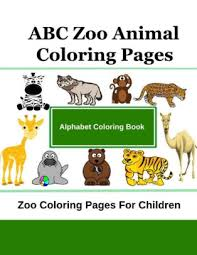 Parents, teachers, churches and recognized nonprofit organizations may print or copy multiple zoo animals coloring pages for use at home or in the classroom. Abc Zoo Animal Coloring Pages Zoo Coloring Pages For Children By Christine Thomas Paperback Barnes Noble