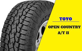 Toyo Open Country A T Ii Review On Off Road All Terrain
