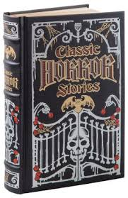 Classic Horror Stories Barnes & Noble Collectible Editions by