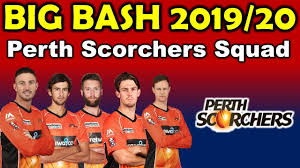 Track breaking perth scorchers headlines on newsnow: Big Bash League 2019 20 Perth Scorchers Final Squad Perth Scorchers Players List Youtube