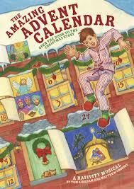 advent calander the amazing advent calendar i the school musicals co