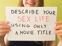 Describe Your Describe Your Sex Life Using Only A Movie Title Bored Panda