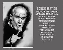 Consideration George Carlin Freebie Posters Print Share Enjoy