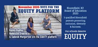Vote for Equity - Bloomfield BOE Elections 2020 - Posts | Facebook