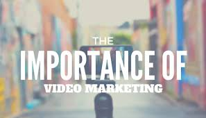 Importance of Video in Marketing