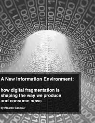 a new information environment knight center for journalism in pdf copies of the essay are available for in english and portuguese
