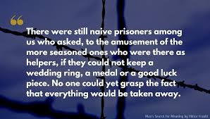 Man's Search For Meaning Quotes Delectable Man's Search For Meaning By Viktor Frankl Quotes And Excerpts