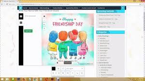 Ecard Design Software Free Create Custom Friendship Day Wishes Ecard Online