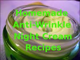 homemade anti wrinkle night creams