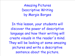 smart exchange usa amazing pictures descriptive writing amazing pictures descriptive writing