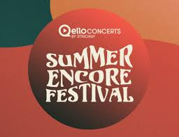 <b>Summer</b> Encore Festival Live Stream Online, 29th Jul 2020 | Ents24
