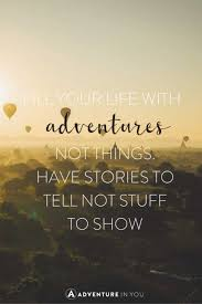 Quotes On Adventure Gorgeous 48 Most Inspiring Adventure Quotes Of All Time
