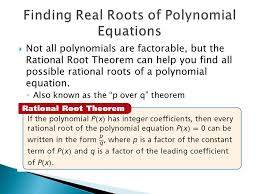 8 finding real roots of polynomial equations