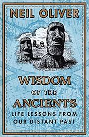 <b>Wisdom of the Ancients</b>: Life lessons from our distant past: Amazon ...