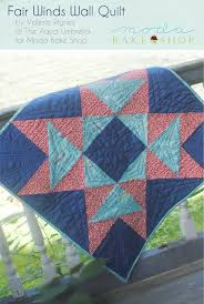 623 best Moda Bake Shop Tutorials images on Pinterest | Basket ... & Fair Winds Wall Quilt Â« Moda Bake Shop-by Valerie Rigney-- I've always  loved large blocks for making quilts, so I'm happy to bring you a fun wall  quilt that ... Adamdwight.com