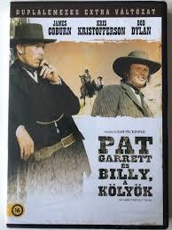 Pat Garrett and Billy the Kid 2 DVD 1973 Pat Garrett és Billy a kölyök /  Directed by Sam Peckinpah / Starring: James Coburn, Kris Kristofferson, Bob  Dylan / Duplalemezes Extra változat - bibleinmylanguage