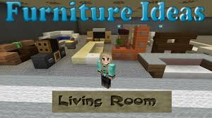 Minecraft Living Room Furniture Minecraft Furniture Ideas 2 Kiwi Designs For Living Room