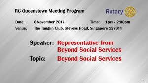 rotary club of queenstown singapore speaker program if you have a good topic for a presentation or you have an interesting speaker please email us your suggestions at rcqs com