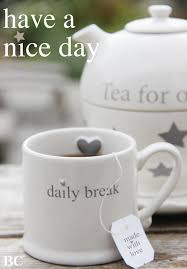 Tea Breakhave A Wonderful Day Coffee Tea Apple Cider Hot