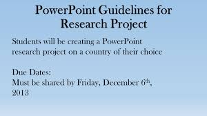 Powerpoint Guidelines For Research Project Ppt Video