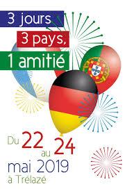 3 Jours 3 Pays 1 Amitié Du 22 Au 24 Mai à Trélazé Citation Du