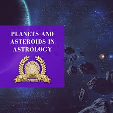 Planets And Asteroids In Astrology