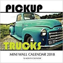 Pickup Trucks Mini Wall Calendar 2018: 16 Month Calendar: Paul ...