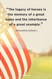 40 Famous Memorial Day Quotes That Honor America's Fallen Heroes Inspiration Moving Quote