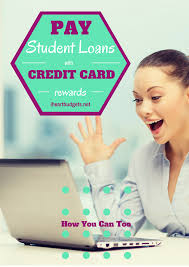 Loan To Payoff Credit Cards Paying Off Student Loans With Credit Card Rewards