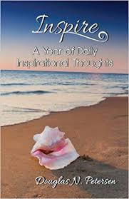 Inspire A Year Of Daily Inspirational Thoughts Douglas N Petersen Beauteous Daily Inspirational Thoughts