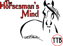 The Horseman's Mind | The Complete Horse and Rider WITH Karl Avdek / Tracy  Barton & TTB CUTTING