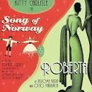 Song of Norway/Roberta [Original Broadway Cast/1944 Studio Cast]