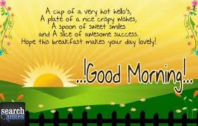 Search Quotes Good Morning Best Of Search Quotes Wishes You A Very Good Morning For More Visit Www