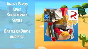 Angry Birds Epic Soundtrack   Battle of Birds and Pigs